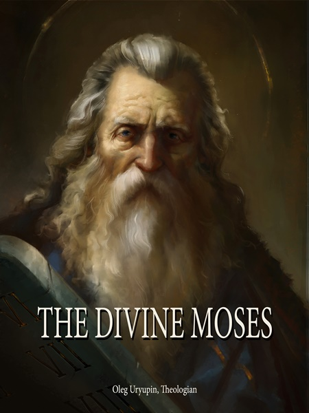 The Divine Moses